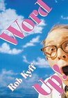 Word Up!: A Lively Look at English