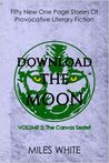 Download the Moon (Volume 2 of the Canvas Sextet)