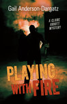 Playing With Fire (Claire Abbott Mystery #2)
