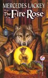 The Fire Rose by Mercedes Lackey