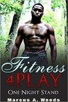 Fitness 4Play: One Night Stand