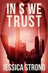 In $ We Trust (Laura Cahill Book 2)