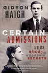Certain Admissions by Gideon Haigh