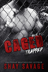 Trapped (Caged, #2)
