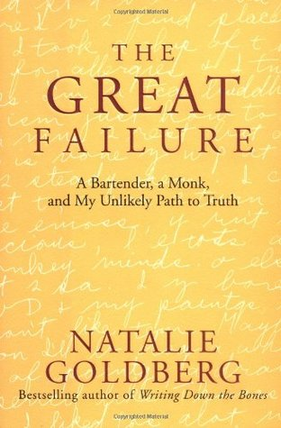 The Great Failure by Natalie Goldberg