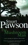 The Mushroom Man (Charlie Priest, #2)