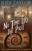No Time Like the Past (The Chronicles of St. Mary's, #5)