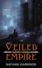 Veiled Empire (Sundered World Trilogy, #1)