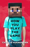 How You Play the Game: A Philosopher Plays Minecraft