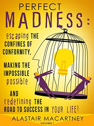 Perfect Madness: Escaping The Confines Of C