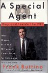 A Special Agent: Gay And Inside The Fbi