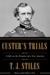 Custer's Trials: A Life on ...