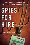 Spies for Hire: The Secret World of Intelligence Outsourcing