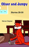 Oliver and Jumpy, Stories 28-30 (Oliver and Jumpy, the Cat Se... by Werner Stejskal