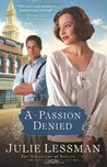 A Passion Denied (Daughters of Boston, #3)