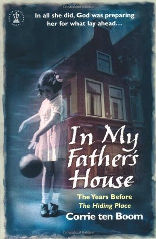 In My Father's House by Corrie ten Boom