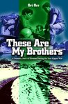 Yom Kippur War: These are My Brothers: True Story
