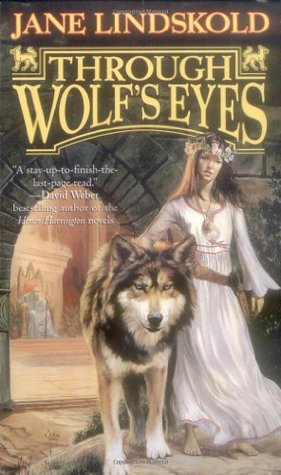 Through Wolf's Eyes by Jane Lindskold