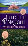 Whitney, My Love (Westmoreland, #2) by Judith McNaught