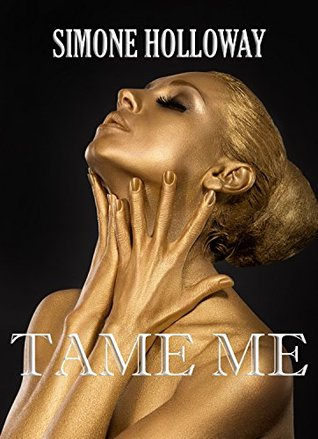 Tame Me 6 (The Billionaire's Submissive)