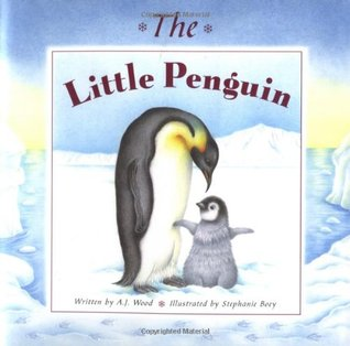 The Little Penguin by A.J. Wood