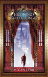 The High King's Golden Tongue (Tales of the High Court #1)