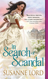 In Search of Scandal (London Explorers, #1)