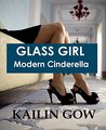Glass Girl: Modern Cinderella (Happy Ever After Standalone Novel Series Book 1)