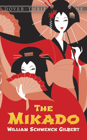The Mikado by W.S. Gilbert