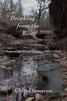 Drinking from the River: New & Selected Poems, 1975–2015