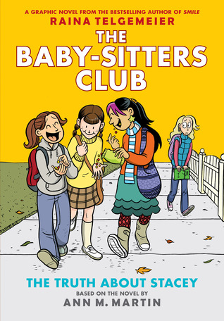 The Baby Sitters Club Graphix 2 The Truth About Stacey