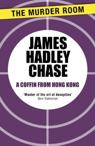 Image result for james hadley chase coffin from hong kong