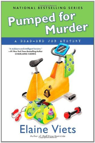 Pumped for Murder by Elaine Viets