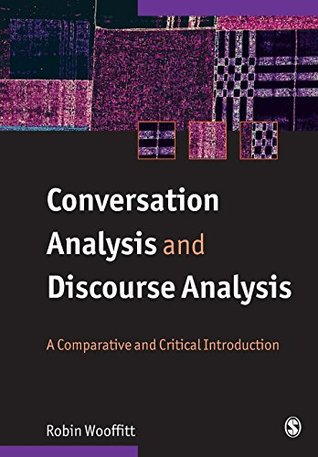 Conversation Analysis and Discourse Analysis