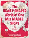 The Heart-Shaped World of One Miz Magee Hicks