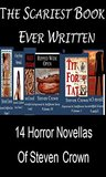 The Scariest Book Ever Written: The 14 Horror Novellas of Steven Crown