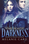 Ward Against Darkness (Chronicles of a Reluctant Necromancer #2)