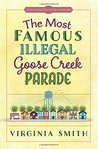 The Most Famous Illegal Goose Creek Parade (Tales from the Goose Creek B&B #1)