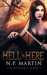 Hell Is Here (Watchers Series, #2)