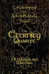 The Eternity Quartet: Of Wizards and Watchers