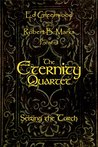 The Eternity Quartet: Seizing the Torch