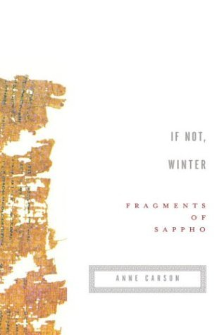 If Not, Winter by Sappho