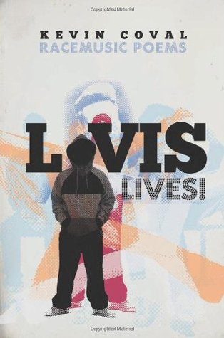 L-vis Lives! by Kevin Coval