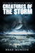 Creatures of the Storm (The...