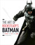 The Art of Batman: Arkham Trilogy