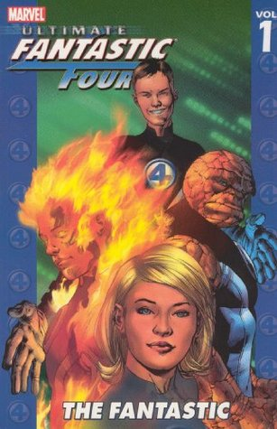 Ultimate Fantastic Four, Volume 1 by Brian Michael Bendis