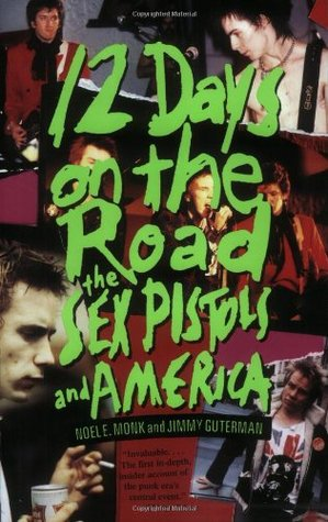 12 Days on the Road by Noel E. Monk