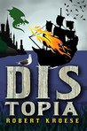 Distopia (Land of Dis, #2)
