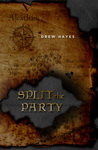 Split the Party (Spells, Swords, & Stealth, #2)