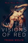 With Visions of Red (With Visions of Red: Broken Bonds #2)